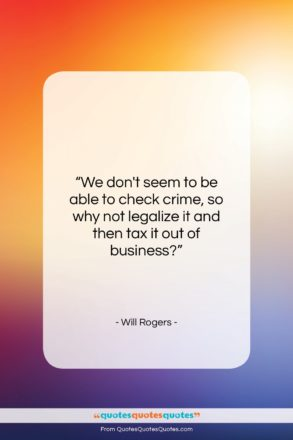 "Will Rogers quote: ""We don't seem to be able to…""- at QuotesQuotesQuotes.com"