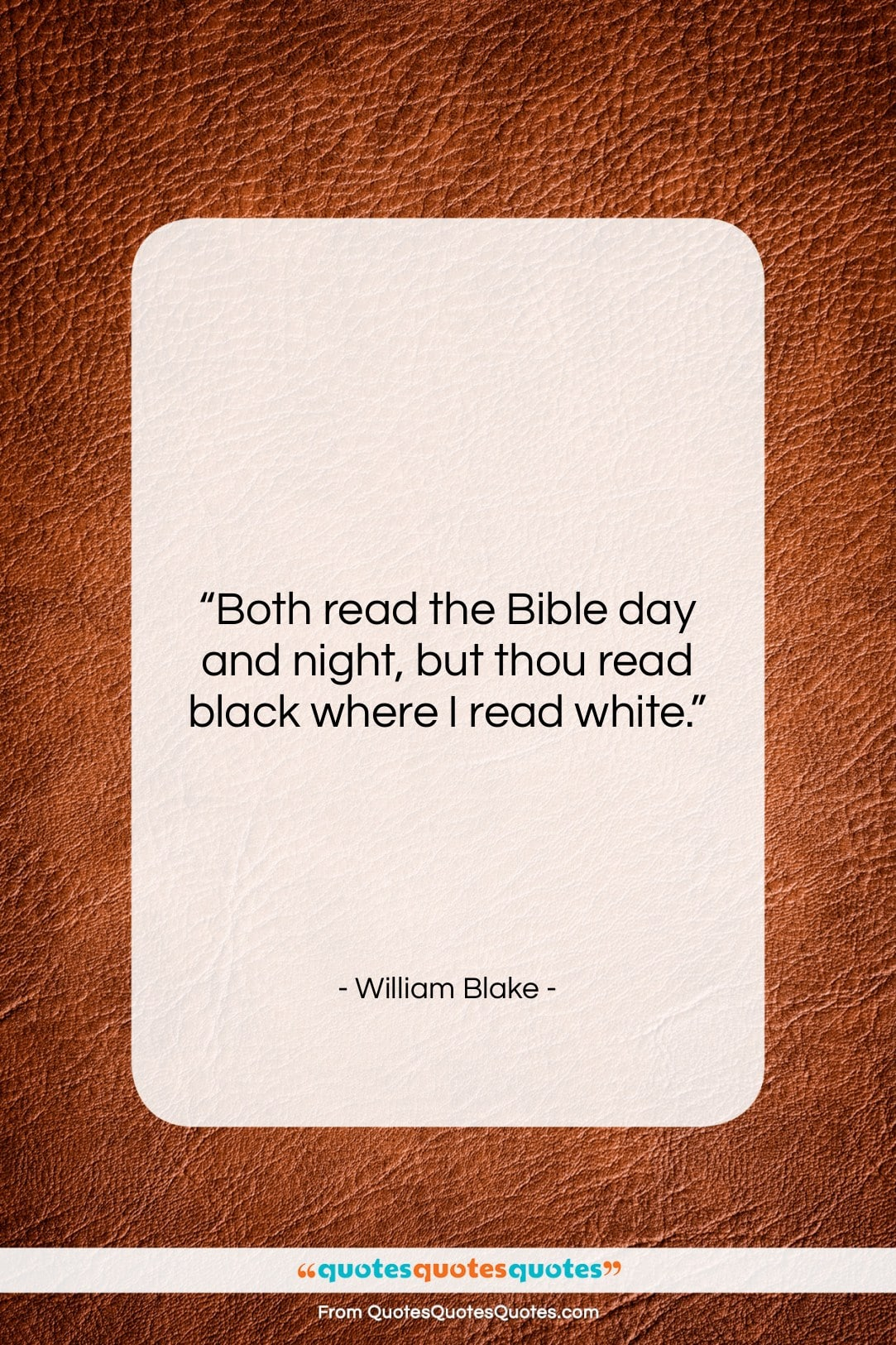 """William Blake quote: """"Both read the Bible day and night,…""""- at QuotesQuotesQuotes.com"""