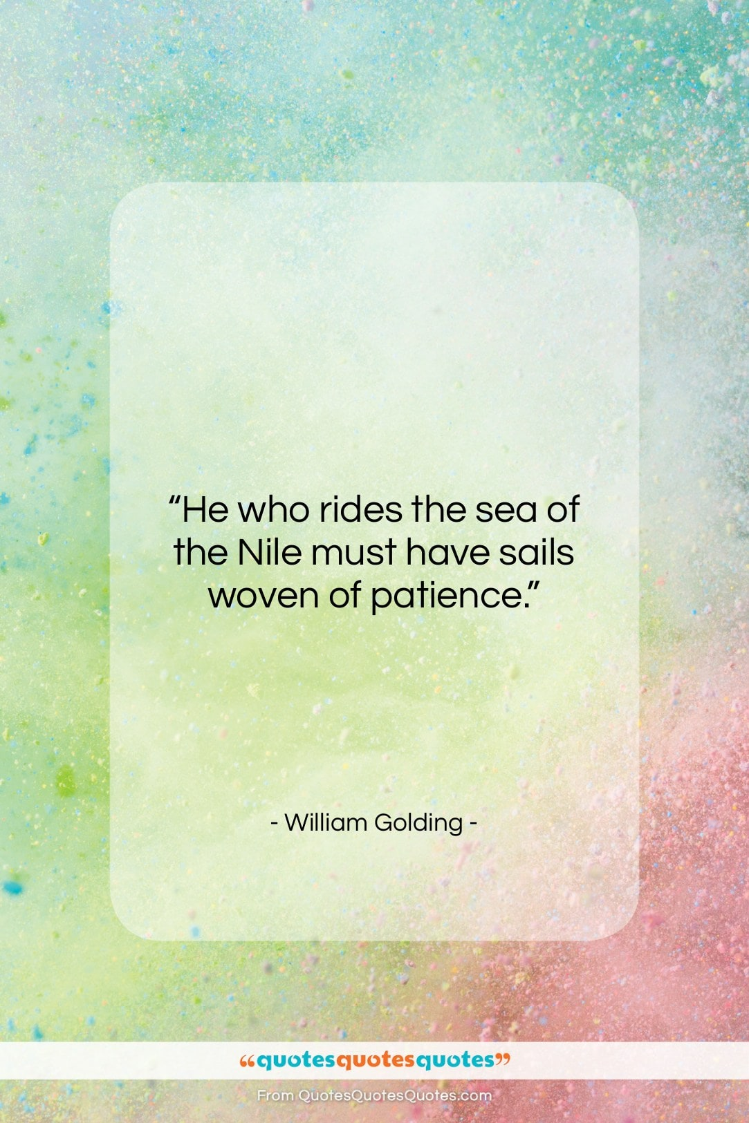 """William Golding quote: """"He who rides the sea of the…""""- at QuotesQuotesQuotes.com"""