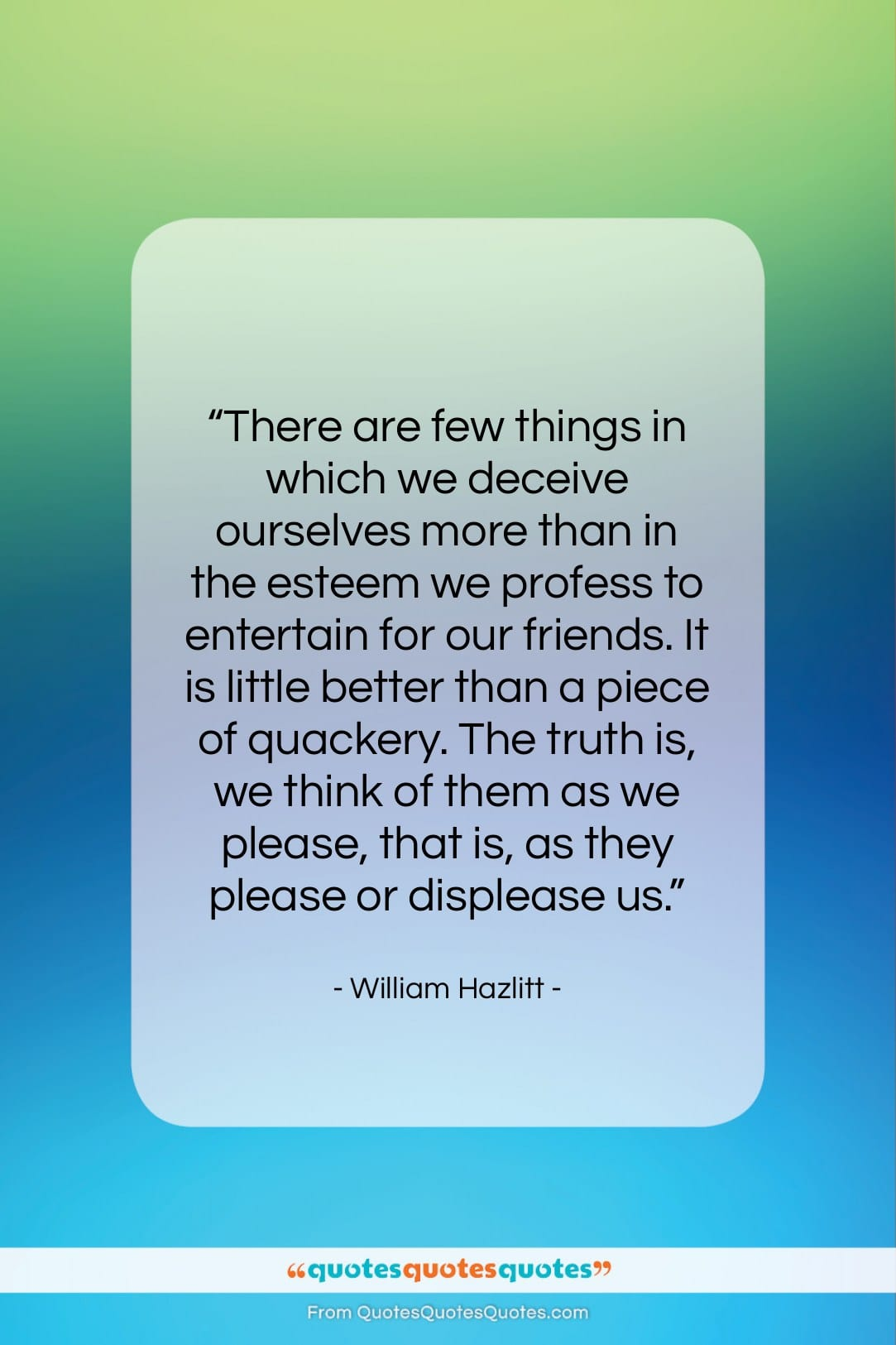 """William Hazlitt quote: """"There are few things in which we…""""- at QuotesQuotesQuotes.com"""