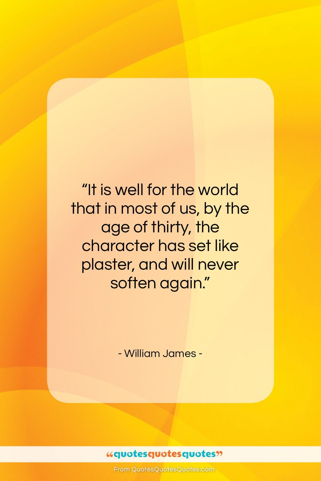 """William James quote: """"It is well for the world that…""""- at QuotesQuotesQuotes.com"""
