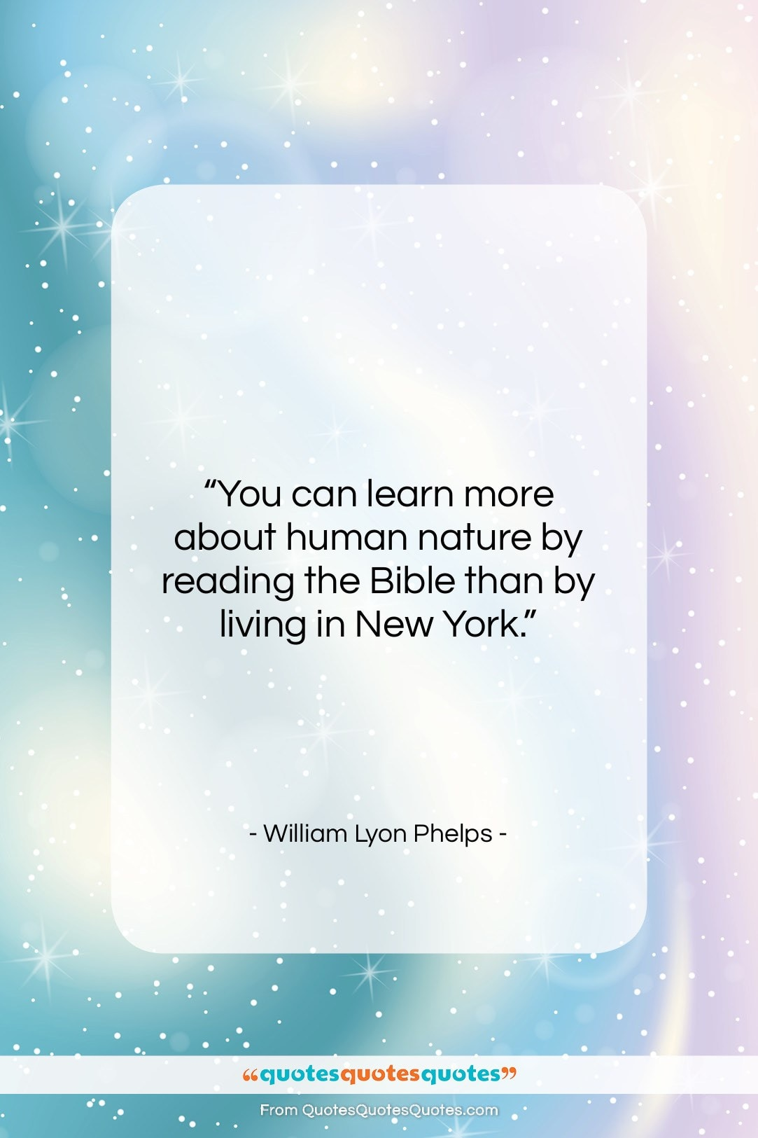 """William Lyon Phelps quote: """"You can learn more about human nature…""""- at QuotesQuotesQuotes.com"""