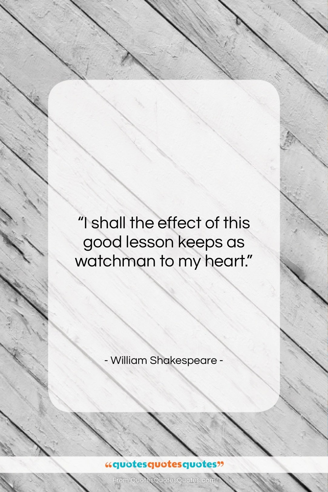 """William Shakespeare quote: """"I shall the effect of this good…""""- at QuotesQuotesQuotes.com"""