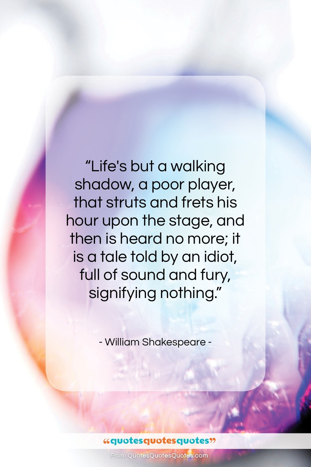 """William Shakespeare quote: """"Life's but a walking shadow, a poor…""""- at QuotesQuotesQuotes.com"""
