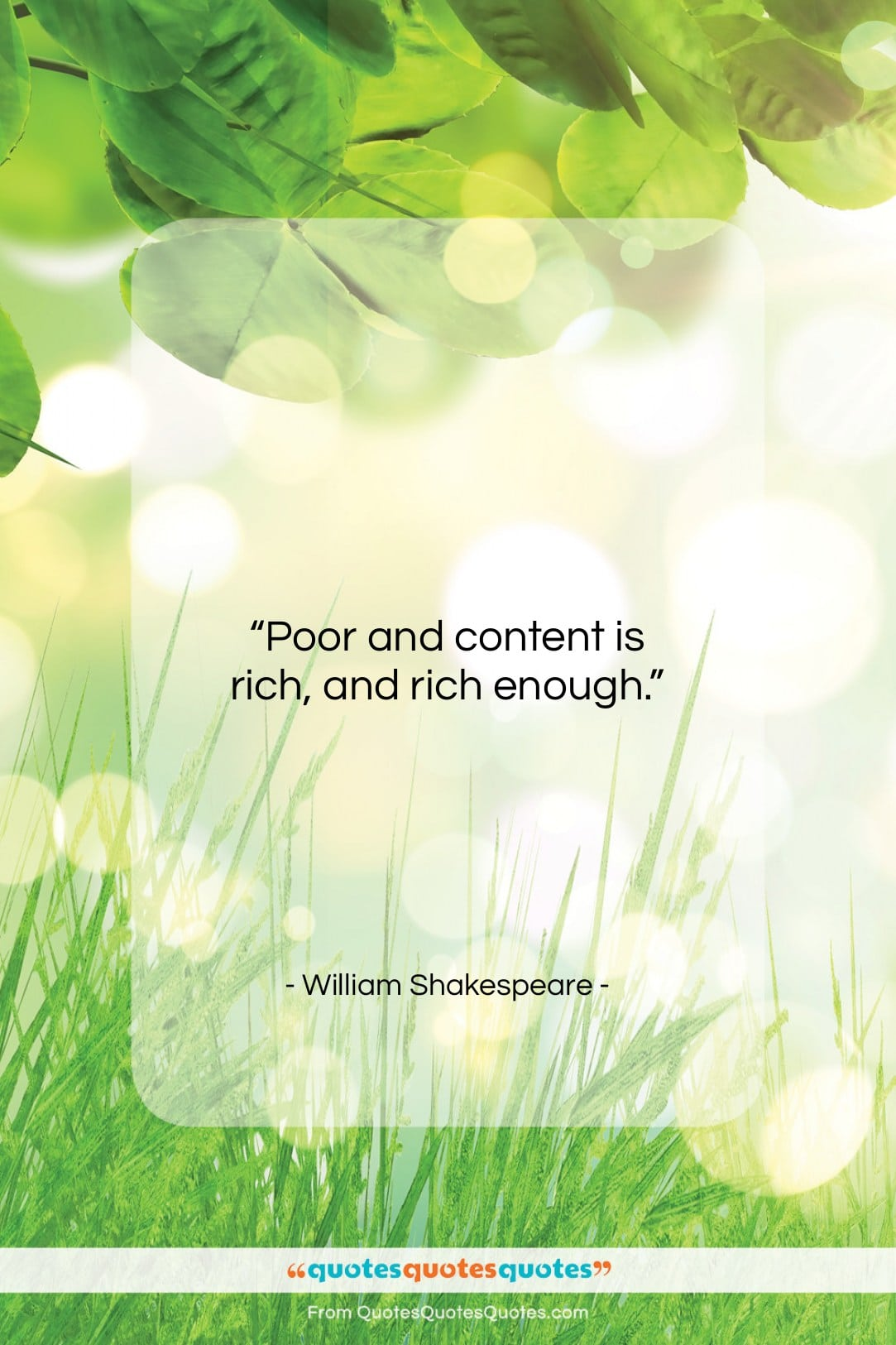 """William Shakespeare quote: """"Poor and content is rich, and rich…""""- at QuotesQuotesQuotes.com"""