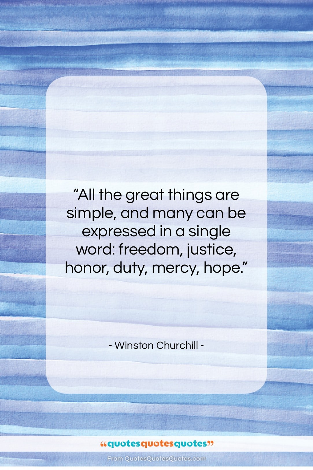 """Winston Churchill quote: """"All the great things are simple, and…""""- at QuotesQuotesQuotes.com"""