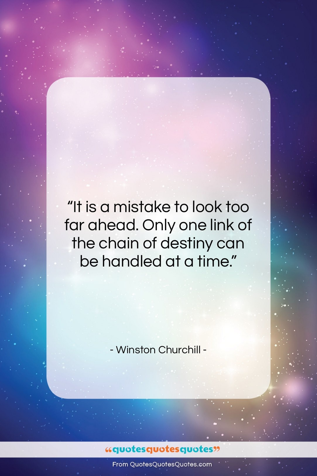 """Winston Churchill quote: """"It is a mistake to look too…""""- at QuotesQuotesQuotes.com"""